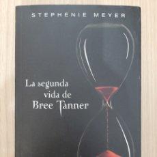 Relatos y Cuentos: LA SEGUNDA VIDA DE BREE TANNER. STEPHENIE MEYER. Lote 269398688