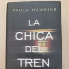 Relatos y Cuentos: LA CHICA DEL TREN PAULA HAWKINS. Lote 269399348