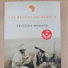Relatos y Cuentos: LAS REINAS DE ÁFRICA CRISTINA MORATO. Lote 269401008