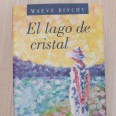 Relatos y Cuentos: EL LAGO DE CRISTAL. MAEVE BINCHY. Lote 269401793