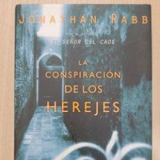 Relatos y Cuentos: LA CONSPIRACION DE LOS HEREJES. JONATHAN RABB. Lote 269402113
