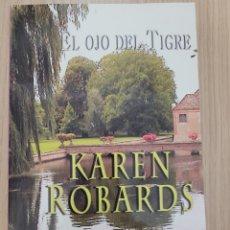 Relatos y Cuentos: EL OJO DEL TIGRE KAREN ROBARDS. Lote 269403828
