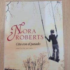 Relatos y Cuentos: CITA CON EL PASADO NORA ROBERTS. Lote 269406093