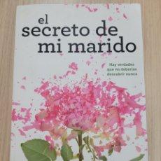Relatos y Cuentos: EL SECRETO DE MI MARIDO LIANE MORIARTY. Lote 269409013