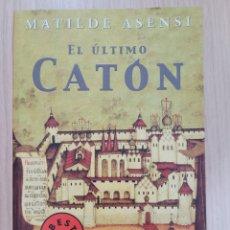 Relatos y Cuentos: EL ULTIMO CATON MATILDE ASENSI. Lote 270625003