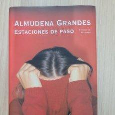 Relatos y Cuentos: ESTACIONES DE PASO ALMUDENA GRANDES. Lote 270626083
