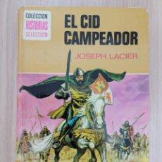 Relatos y Cuentos: EL CID CAMPEADOR JOSEPH LACIER. Lote 270630993
