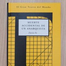 Relatos y Cuentos: MUERTE ACCIDENTAL DE UN ANARQUISTA DARIO FO. Lote 270631383