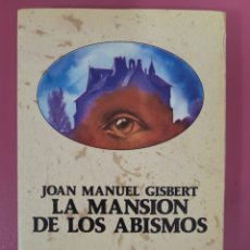 Relatos y Cuentos: LA MANSIÓN DE LOS AVISMOS JOAN MANUEL GISBERT. Lote 276975423
