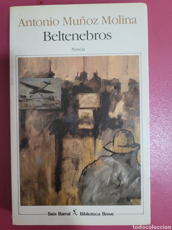 Relatos y Cuentos: BELTENEBROS ANTONIO MUÑOS MOLINA - Foto 2 - 277099358