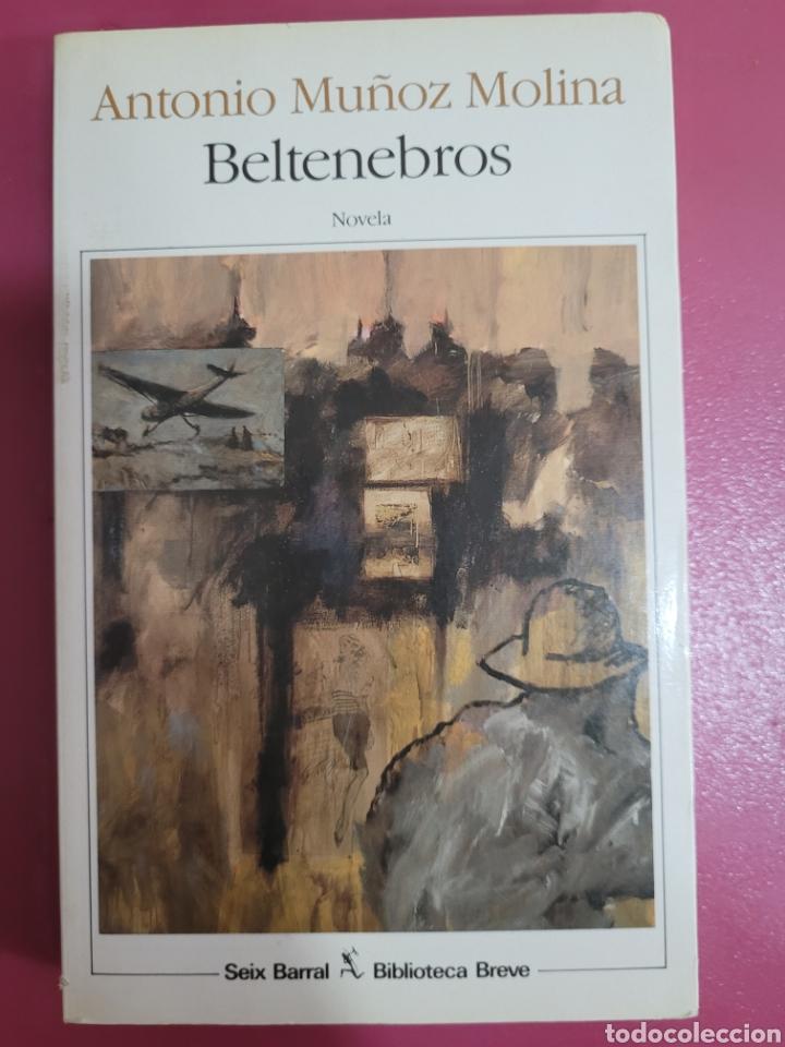 BELTENEBROS ANTONIO MUÑOS MOLINA (Libros Nuevos - Literatura - Relatos y Cuentos)