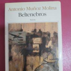Relatos y Cuentos: BELTENEBROS ANTONIO MUÑOS MOLINA. Lote 277099358