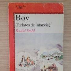 Relatos y Cuentos: BOY RELATOS DE LA INFANCIA ROALD DAHL. Lote 277162833