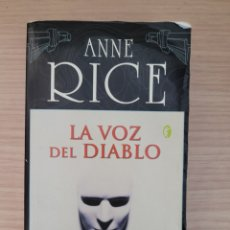 Relatos y Cuentos: LA VOZ DEL DIABLO ANNE RICE. Lote 277164313