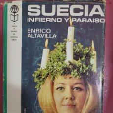 Relatos y Cuentos: SUECIA INFIERNO Y PARAÍSO ENRICO ALTAVILLA. Lote 277200388