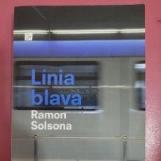 Relatos y Cuentos: LINEA BLAVA RAMON SOLSONA. Lote 277200438