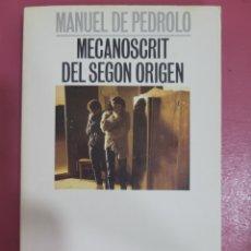 Relatos y Cuentos: MECANOSCRIT DEL SEGON ORIGEN MANUEL DE PEDROLO. Lote 277200603