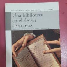 Relatos y Cuentos: UNA BIBLIOTECA EN EL DESERT JOAN F. MIRA. Lote 277200768