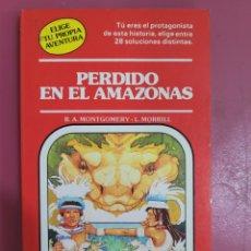 Relatos y Cuentos: PERDIDO EN EL AMAZONAS R.A.MONTGOMERY- L. MORRILL. Lote 277201428