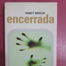 Relatos y Cuentos: ENCERRADA NANCY WERLIN. Lote 277289228