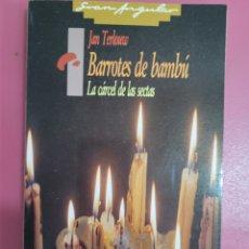 Relatos y Cuentos: BARROTES DE BAMBU JAN TERLOUW. Lote 277289808