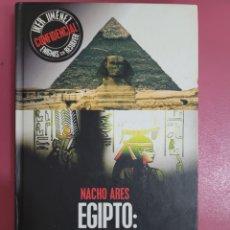 Relatos y Cuentos: EGIPTO SECRETOS DEL PASADO NACHO ARES. Lote 277302118