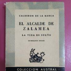 Relatos y Cuentos: EL ALCALDE DE ZALAMEA CALDERÓN DE LA BARCA. Lote 277302908