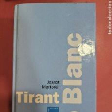 Relatos y Cuentos: TIRANT LO BLANC JOANOT MARTORELL. Lote 278637938