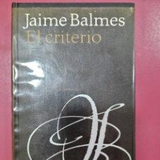 Relatos y Cuentos: EL CRITERIO JAIME BALMES. Lote 278639758