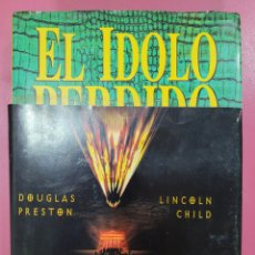 Relatos y Cuentos: EL IDOLO PERDIDO DOUGLAS PRESTON LINCOLN CHILD. Lote 278639798