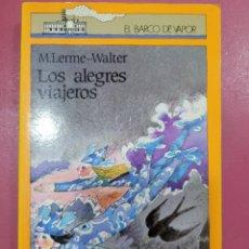 Relatos y Cuentos: LOS ALEGRES VIAJEROS. Lote 278639943