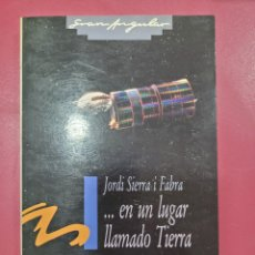 Relatos y Cuentos: EN UN LUGAR LLAMADO TIERRA JORDI SIERRA I FABRA. Lote 278640178