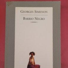 Relatos y Cuentos: BARRIO NEGRO GEORGED SIMENON. Lote 278763053
