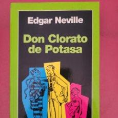 Relatos y Cuentos: DON COLORATO DE POTASA EDGAR NEVILLE. Lote 278763223