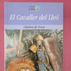 Relatos y Cuentos: EL CAVALLER DEL LLEO CBRETIEN DE TROYES. Lote 278763503
