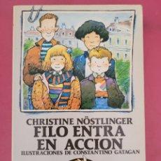 Relatos y Cuentos: FILO ENTRA EN ACCION CHRISTINE NOSTLINGER. Lote 278766073