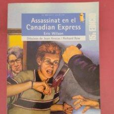 Relatos y Cuentos: ASSASSINAT EN EL CANADIAN EXPRESS. Lote 278794138