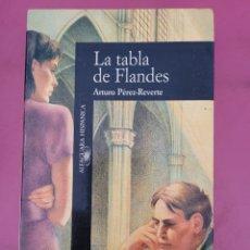Relatos y Cuentos: LA TABLA DE FLANDES ARTURO PEREZ REVERTE. Lote 278794703