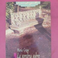 Relatos y Cuentos: LA SOMBRA SOBRE EL BARCO DE PIEDRA MARIE GRIPE. Lote 278794963
