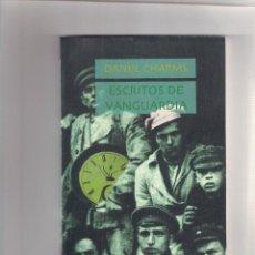 Relatos y Cuentos: DANIIL CHARMS. ESCRITOS DE VANGUARDIA. ED. AMARANTO 1996.. Lote 285200043