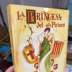 Relatos y Cuentos: LA PRINCESA DEL PIRINEO, MIQUEL GRACIA SANTUY-. Lote 285967733