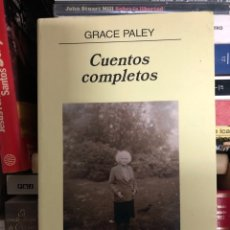 Relatos y Cuentos: GRACE PALEY: CUENTOS COMPLETOS - ANAGRAMA. Lote 287310008