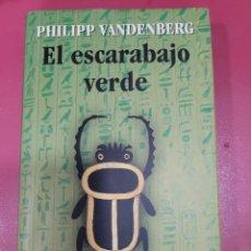 Relatos y Cuentos: EL ESCARABAJO VERDE PHILIPP VANDENBERG. Lote 287952593