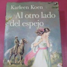 Relatos y Cuentos: AL OTRO LADO DEL ESPEJO KARLEEN KOEN. Lote 287952973