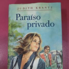 Relatos y Cuentos: PARAÍSO PRIVADO JUDITH KRANTZ. Lote 287954328