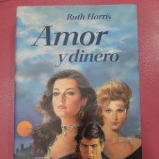 Relatos y Cuentos: AMOR Y DINERO RUTH HARRIS. Lote 288086993