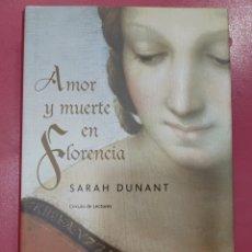 Relatos y Cuentos: AMOR Y MUERTE EN FLORENCIA SARAH DUNANT. Lote 288088708