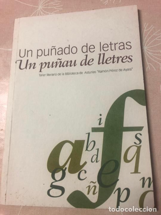 UN PUÑADO DE LETRAS, TALLER LITERARIO DE LA BIBLIOTECA DE ASTURIAS, EN ESPAÑOL Y ASTURIANO,2007 (Libros Nuevos - Literatura - Relatos y Cuentos)
