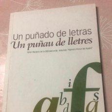 Relatos y Cuentos: UN PUÑADO DE LETRAS, TALLER LITERARIO DE LA BIBLIOTECA DE ASTURIAS, EN ESPAÑOL Y ASTURIANO,2007. Lote 288100523