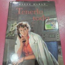Relatos y Cuentos: TENERLO TODO MAEVE HARAN. Lote 288230648